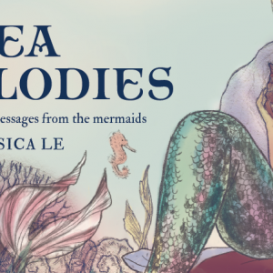 Sea Melodies – Enchanting Messages from the Mermaids